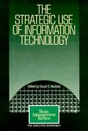 The Strategic Use of Information Technology cover