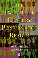 The Twentieth Century Performance Reader cover