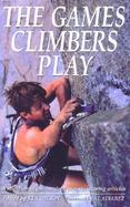 The Games Climbers Play cover
