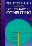 Prentice Hall's Illustrated Dictionary of Computing cover