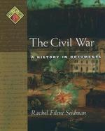 The Civil War A History in Documents cover