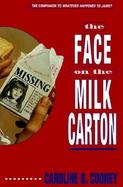 The Face on the Milk Carton cover