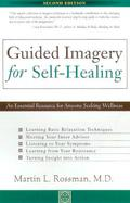 Guided Imagery for Self-Healing An Essential Resource for Anyone Seeking Wellness cover
