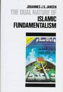 The Dual Nature of Islamic Fundamentalism cover