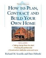 How to Plan, Contract and Build Your Own Home cover