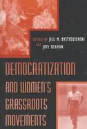 Democratization and Women's Grassroots Movements cover