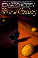 The Brave Cowboy An Old Tale in a New Time cover