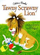 The Tawny Scrawny Lion cover
