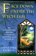 Face Down Under the Wych Elm cover