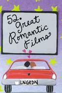 52 Great Romantic Films cover