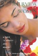 Ayurveda for Women A Guide to Vitality and Health cover