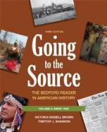 Going To The Source, Volume 2: Since 1865: The Bedford Reader In American History cover