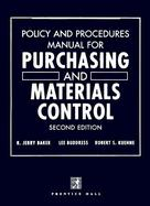 Policy and Procedures Manual for Purchasing and Materials Control cover