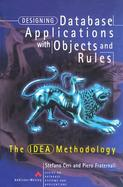 Designing Database Applications With Objects and Rules The Idea Methodology cover