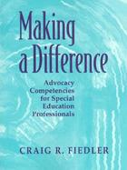 Making a Difference: Advocacy Competencies for Special Education Professionals cover
