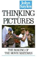 Thinking in Pictures: The Making of the Movie Matewan cover