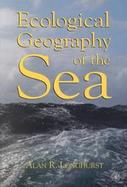 Ecological Geography of the Sea cover