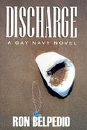 Discharge A Gay Navy Novel cover