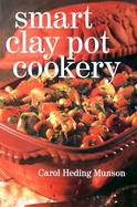 Smart Clay Pot Cookery cover