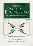 Fundamentals of Systems Engineering With Economics, Probability, and Statistics cover