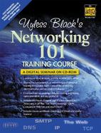 Uyless Black's Networking 101 Training Course cover