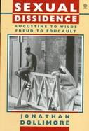Sexual Dissidence Augustine to Wilde, Freud to Foucault cover