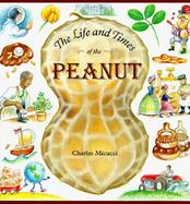 The Life and Times of the Peanut cover