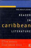 The Routledge Reader in Caribbean Literature cover