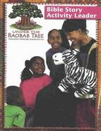 Under the Baobab Tree Bible Story Actvity Leader cover