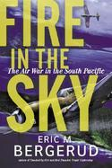 Fire in the Sky The Air War in the South Pacific cover