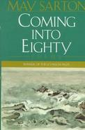 Coming into Eighty New Poems cover