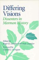Differing Visions Dissenters in Mormon History cover