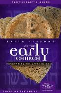 Faith Lessons On The Early Church Conquering The Gates Of Hell (volume5) cover