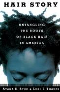 Hairstory: Untangling the Roots of Black Hair in America cover