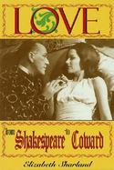 Love from Shakespeare to Coward An Enlightening Entertainment cover