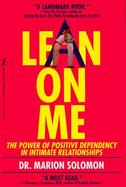 Lean on Me: The Power of Positive Dependency in Intimate Relationships cover