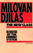 The New Class An Analysis of the Communist System cover