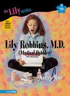 Lily Robbins, M.D. (Medical Dabbler) cover