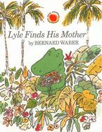 Lyle Finds His Mother cover