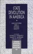 State Devolution in America Implications for a Diverse Society cover