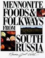 Mennonite Food and Folkways from South Russia (volume1) cover